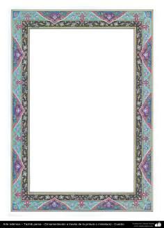 Islamische Kunst– Persisches Tazhib - Rahmen - 62 - Tazhib (Verzierungen von wertvollen Seiten und Texten) - Tazhib im Kader