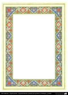 Islamische Kunst– Persisches Tazhib - Rahmen - 86 - Tazhib (Verzierungen von wertvollen Seiten und Texten) - Tazhib im Kader