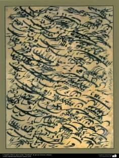 "Caligrafía islámica persa estilo ""Nastaligh"" de artistas famosas antiguas- Artista: Mohammad Hosein Tehrani"