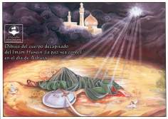 Beheaded body of Imam al-Hussein on the day of Ashura - Karbala