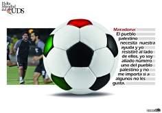 Maradona - O povo palestino necessita de nossa ajuda e eu resistirei ao lado deles...