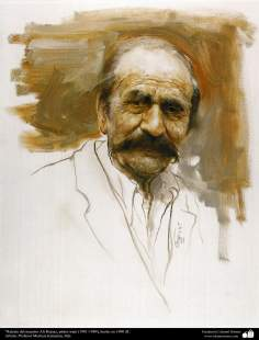 """Portrait of teacher Ali Rojas, Iranian painter (1901-1989), made in 1990 AD. Artist: Professor Morteza Katuzian"