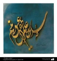 Testigo y amor- caligrafía pictórica persa