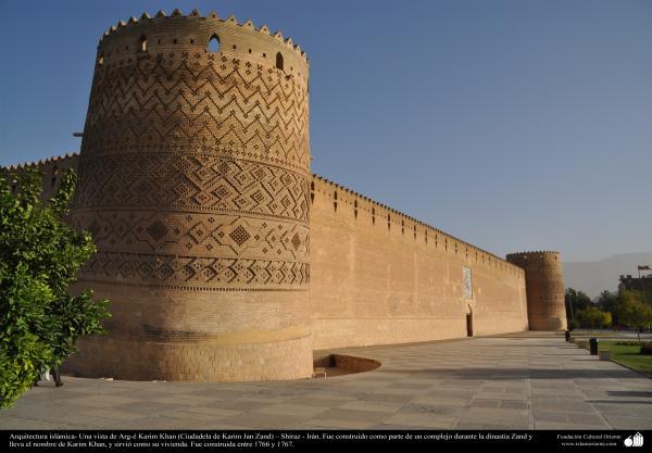Arquitectura islámica- Una vista de Arg-é Karim Khan (Ciudadela de Karim Jan Zand) – Shiraz – Irán, construida en 1766 y 1767 - (12)