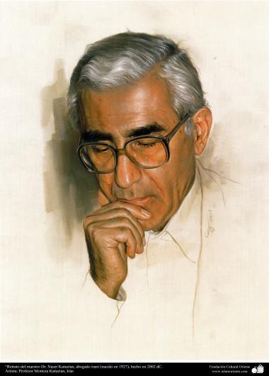 """""""Portrait de professeur Dr. Naser Katuzian, avocate iranienne (né en 1927), fait en 2002 AD. Artiste: Professeur Morteza Katuzian"""