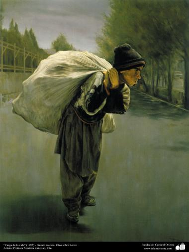 """""""Carga de la vida"""" (1995) - Pintura realista; Óleo sobre lienzo; Artista: Profesor Morteza Katuzian"""