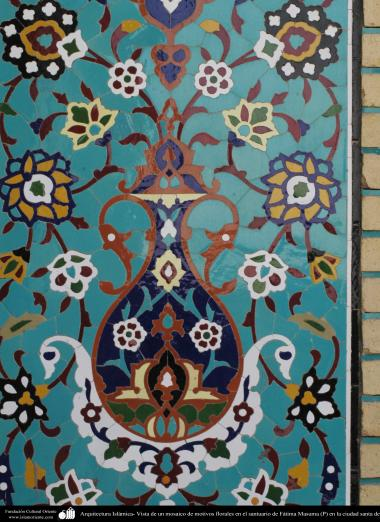 Islamic Architecture - View of a floral mosaic in the sanctuary of Fatima Masuma (P) in the holy city of Qom - 70