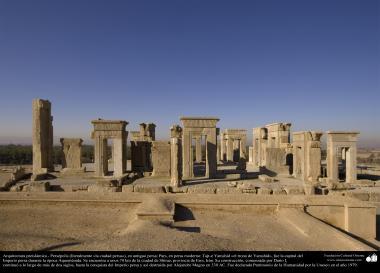 """Architecture pré-islamique - Persepolis , ou Pars Takht- e Jamshid ou « le trône de Jamshid """" près de Shiraz - 7"""