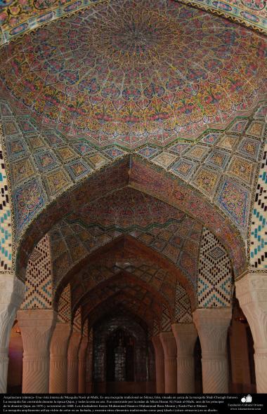 Arquitectura islámica- vista parcial interna de la mezquita Nasir al-Mulk en Shiraz, Irán. Se terminó en 1888 - (18)