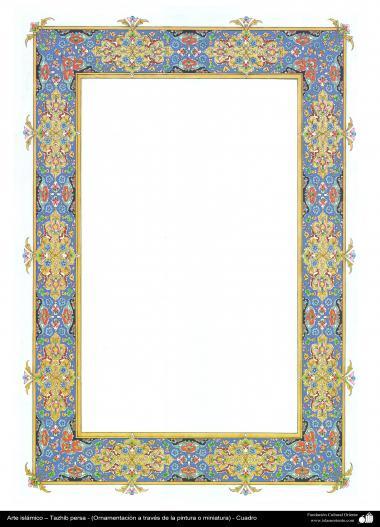 الفن الإسلامي - تذهیب الفارسي - حدود الصفحة – التزيين من طریق الرسم أو المنمنمة - 63