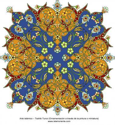 Arte islâmica – Tazhib Turco (Ornamentação a través da pintura ou miniatura)