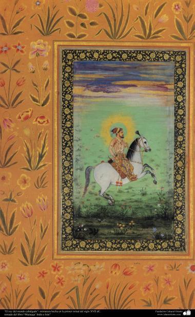 الفن الإسلامي – تحفة من المنمنمة الفارسية – ملك العالم في ركب جوادا