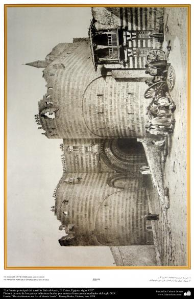 Arte y arquitectura islámica en pinturas - La Puerta principal del castillo Bab al-Azab, El Cairo, Egipto, siglo XIII