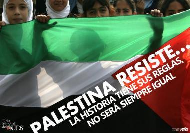 Palestina resiste... a história tem suas regras, não será sempre igual