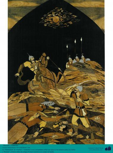 "Исламское искусство - Ремесло - Моарраг Кари (маркетри) - Рисунок ""Ашкбус"" и ""Рустам"" , легенда из Шахнаме Фирдоуси"