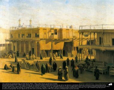 """""""Un calle de la ciudad Karbala en Irak (hacia 1903), - Óleo sobre lienzo; por Kamal ol-Molk"""
